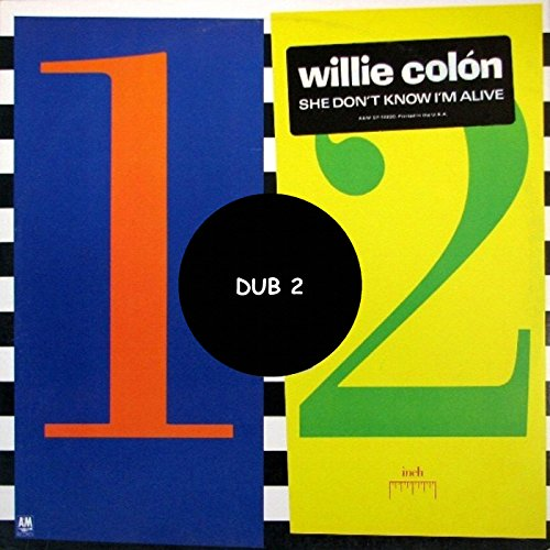 She Don't Know I'm Alive (Dub 2) By Willie Colon On Amazon
