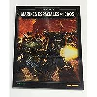 Warhammer 43-01. Libro Codex Marines Espaciales del Caos