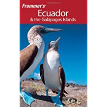 Frommer's Ecuador and the Galapagos Islands (Frommer's Complete Guides) by Eliot Greenspan (2009-07-20)