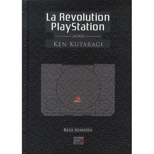 La révolution PlayStation - Ken Kutaragi.