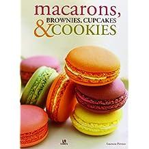 Macarons, brownies, cupcakes y cookies (Nueva Gastronomía)