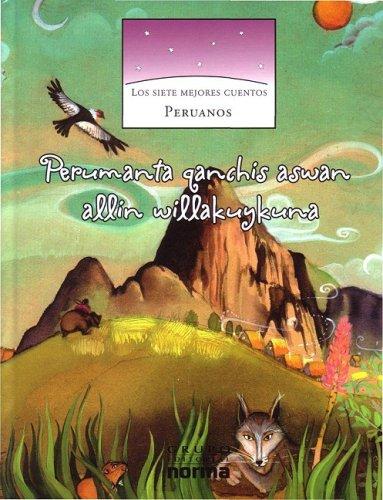 Los Siete Mejores Cuentos Peruanos/ The Seven Best Peruvian Stories por Miguel Rocha Vivas
