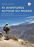 10 aventures autour du monde - Tome 2