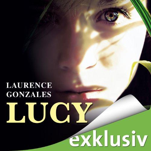 Buchseite und Rezensionen zu 'Lucy' von Laurence Gonzales
