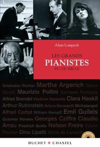 Grands pianistes du XXe siècle par Alain Lompech
