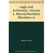 Logic and Arithmetic: Natural Numbers v. 1