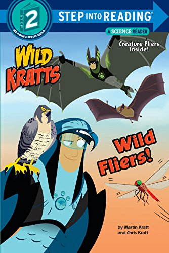 Wild Fliers (Step into Reading) por Chris Kratt