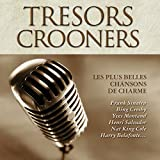 Trésors des Crooners (Coffret 4 CD)