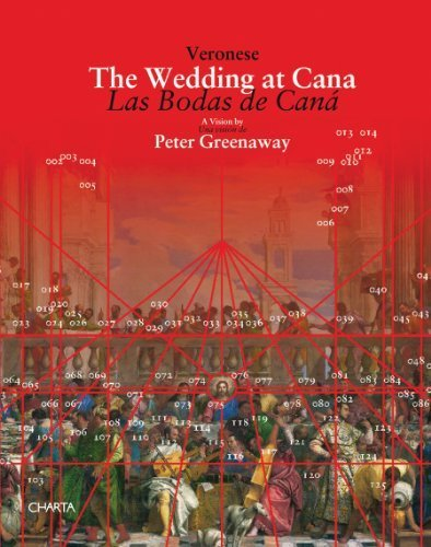 Peter Greenaway: Veronese, The Wedding at Cana: Charta / Change Performing Arts by Peter Greenaway (2010-09-30)