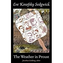 [The Weather in Proust] (By: Eve Kosofsky Sedgwick) [published: January, 2012]