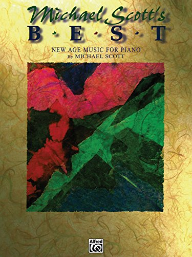 Michael Scott's Best: New Age Music for Piano (New Age Series) (English Edition)