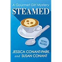 Steamed (The Gourmet Girl Mysteries)