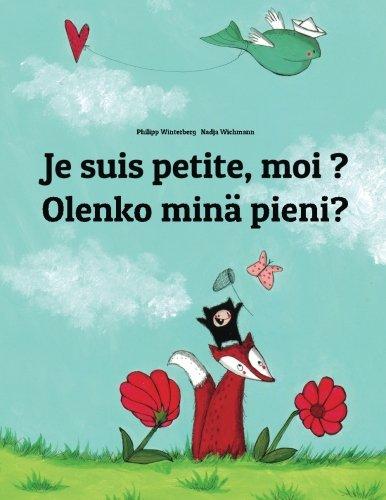 Je suis petite, moi ? Olenko minä pieni?: Un livre d'images pour les enfants (Edition bilingue français-finnois)