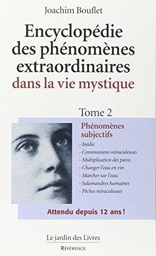 Encyclopédie des phénomènes de la vie mystique, tome 2