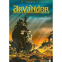 Arvandor - Tome 03 : Karra-Helesh