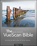 Image de The VueScan Bible: Everything You Need to Know for Perfect Scanning