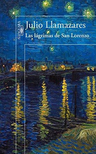 Las lágrimas de San Lorenzo por Julio Llamazares