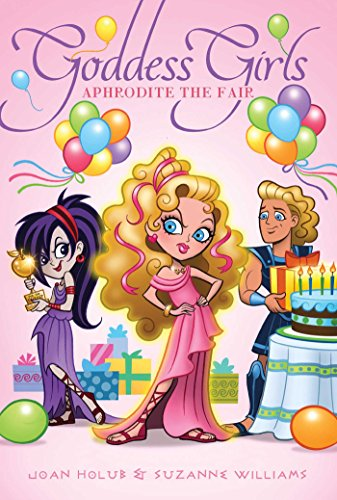 Aphrodite the Fair (Goddess Girls Book 15)