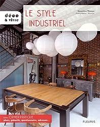 Le style industriel