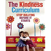 The Kindness Curriculum: Stop Bullying Before It Starts (NONE) (English Edition)