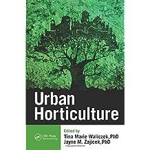 Urban Horticulture by Tina Marie Waliczek (2016-01-15)