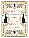 Mujercitas. Edición Anotada par Louisa May Alcott