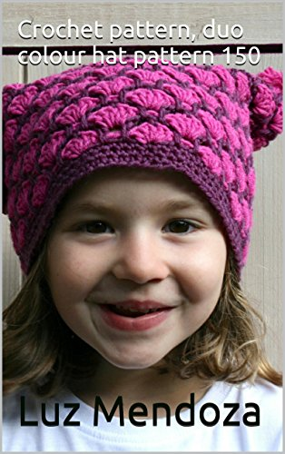 Crochet pattern, duo colour hat pattern 150 (English Edition)