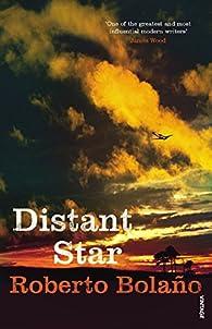 Distant Star par  Roberto Bolaño