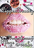 Lippen Beauty - Sexy Lippen für jede Frau: Alles für die Lippen: natürliche Vergrößerung,...