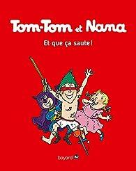 Tom-Tom et Nana, tome 12 : Et que ça saute ! par Jacqueline Cohen