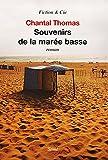 Souvenirs de la marée basse : roman | Thomas, Chantal (1945-....). Auteur