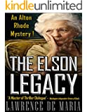THE ELSON LEGACY (Alton Rhode Mysteries Book 6)