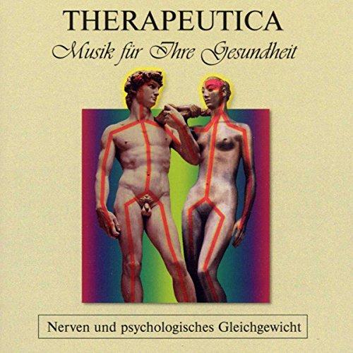 Therapeutica - Musik für Ihre Gesundheit - Vol. 5 (Nerven und psychologisches Gleichgewicht)