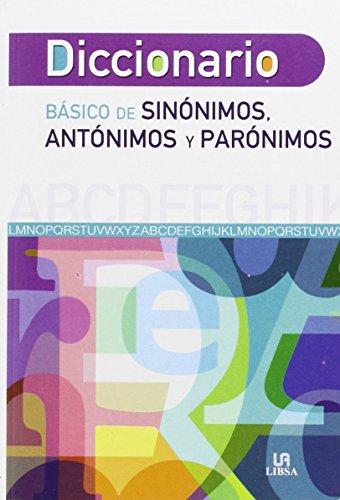 Diccionario Báisco de Sinónimos, Antónimos y Parónimos (Diccionarios) por Michel Zoezis