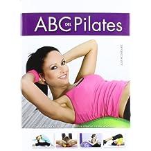 Abc del Pilates (Ejercicio y Masaje)