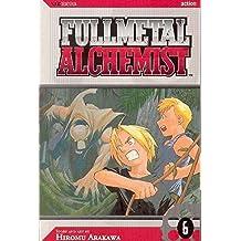 Fullmetal Alchemist, Vol. 6 by Hiromu Arakawa (2006-03-21)