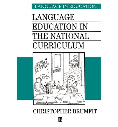 [(Language Education in the National Curriculum)] [Author: Christopher Brumfit] published on (April, 1995)