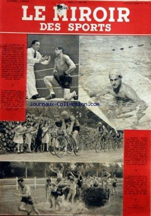 MIROIR DES SPORTS (LE) [No 100] du 15/06/1943 - BOXE - LOUIS THIERRY - FRANCK HARSENE - TONY HATOT - GUEGAN - LAUK - NATATION - CHAMPIONNAT DE FRANCE UNIVERSITAIRE DES 1200 METRES par Collectif