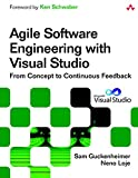 Agile Software Engineering with Visual Studio, 2nd Edition (Microsoft .NET Development Series)