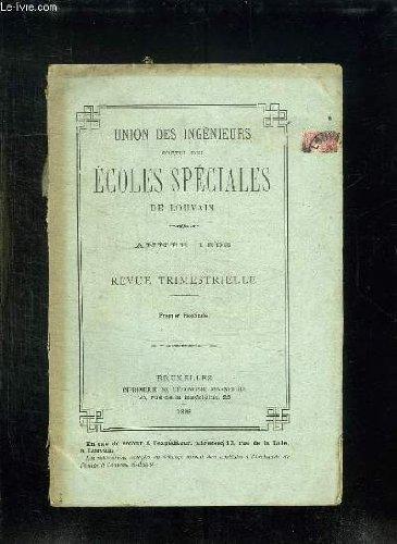 UNION DES INGENIEURS SORTIS DES ECOLES SPECIALES DE LOUVAIN. ANNEE 1893.