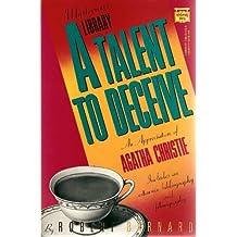 A Talent to Deceive: An Appreciation of Agatha Christie