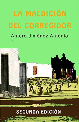 La Maldición del Corregidor: 2ª Edición