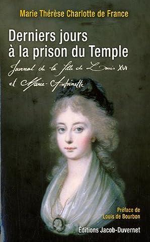 Marie Therese De France - Derniers Jours à la prison du temple