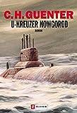 U-Kreuzer Nowgorod: Roman