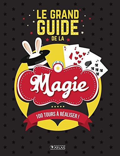 Le grand guide de la magie