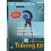 MCSA/MCSE Self-Paced Training Kit - Windows Server 2003 Environment