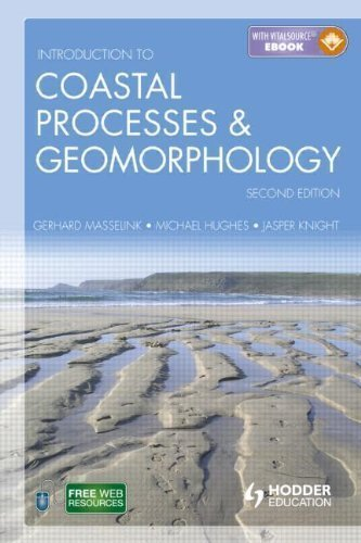 Introduction to Coastal Processes and Geomorphology, Second Edition 2nd (second) Edition by Masselink, Gerd, Hughes, Michael, Knight, Jasper published by Routledge (2011)