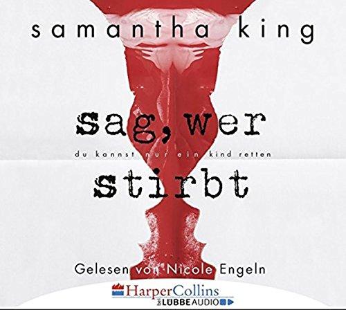 King, Samantha: Sag, wer stirbt