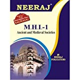 MHI1-Ancient & Medival Societies (IGNOU help book for MHI-1 in English Medium)