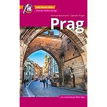 Prag Reiseführer Michael Müller Verlag: Individuell reisen mit vielen praktischen Tipps (MM-City)